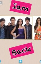 Iam Back (kathniel story) by andreclaire