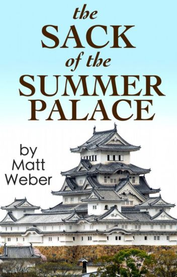 The Sack of the Summer Palace