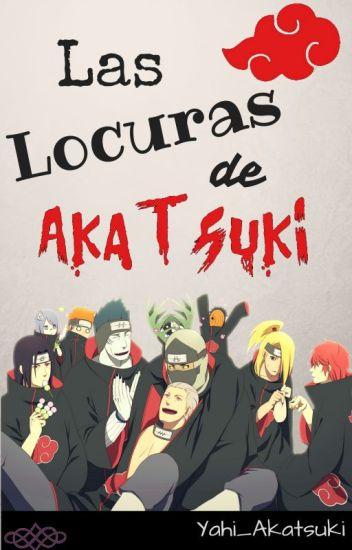 Las locuras de akatsuki