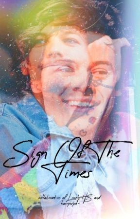 Sign Of The Times     Larry AU  by LonelyHS