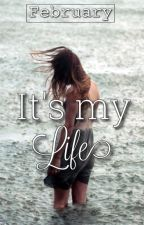 It's My Life by I_so_rock