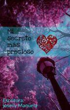 Mi secreto más precioso  by julen2620007