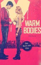 WARM BODIES by muni00000
