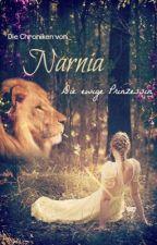 Die Chroniken von Narnia - Die ewige Prinzessin by engeldevil