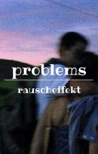 problems ● andre schiebler ✔ by rauscheffekt
