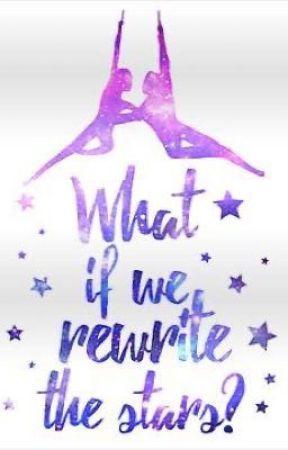 Rewrite the stars  by -seasidelover7-