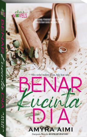 BENAR KUCINTA DIA by dearnovels