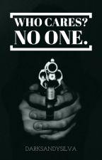Who cares? No one. // Zayn Malik by DarkSandySilva