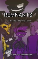 Remnants by TheFallenVoid