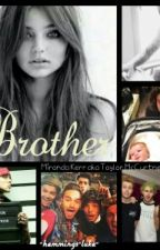 Brother  || 1D, 5SOS. by McCartneyxx