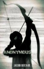 Anonymous by Life_inText