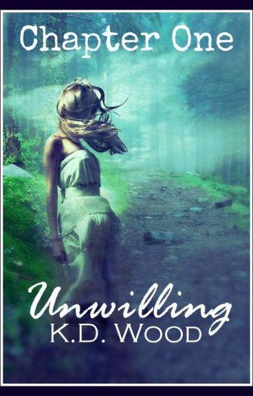 Unwilling - Chaper One