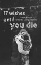 17 wishes until you die (I) by GeorgiaIordache