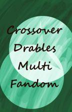 Bleach Crossover Drabbles: Multi-Fandom by yemihikari