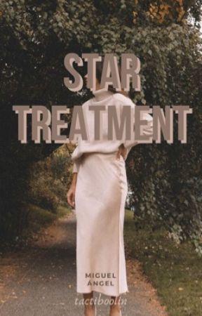 Star Treatment • Miguel Ángel  by tactiboolin