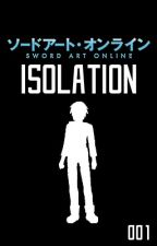 Sword Art Online: Isolation by Mr_Mortus