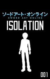 Sword Art Online: Isolation by Mortus