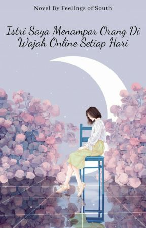 Istri Saya Menampar Orang Di Wajah Online Setiap Hari by J_Hara19
