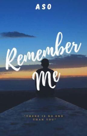 Remember Me by AsOriginal