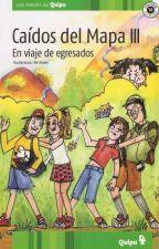 Caidos del Mapa el viaje de egresados by Elbapevensie_hp