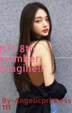 Bts 8th member imagine!! by Angelicprincess111