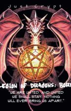 The Legion of Dragons Book 1 by CatelinMLa
