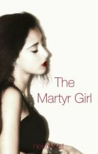 The Martyr Girl (one shot) by sylph0
