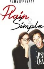 Plain and Simple (Harry Styles Fan Fic) by sammiephazes