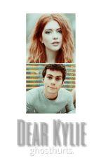 Dear Kylie.  by ghosthurts