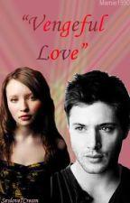 Vengeful Love by mamie1990