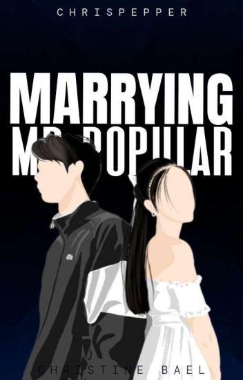 Marrying Mr. Popular