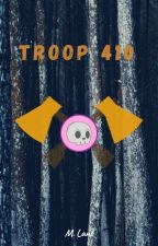 Troop 410 by riddlememiss