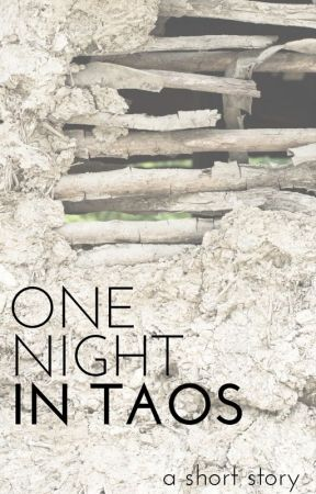 One Night in Taos by JamieHedges