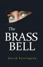 The Brass Bell by DavidMaxfield
