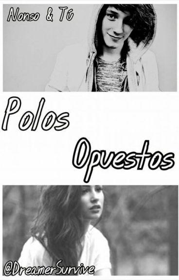 Polos Opuestos (Alonso & Tú). [ 1°- Temp.-TERMINADA]