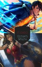 Oceans Wrath (A Percy Jackson/Young Justice crossover) by Ernesto5700