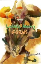 Love's Many Forms by Nightstar24