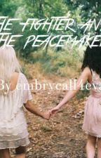 The fighter and the peacemaker- a maze runner love story by MrsMalfoyOakensheild
