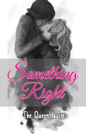 Something Right (SwanQueen AU) (GirlxGirl)