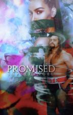 Promised | A Rusev/Miro Fanfiction  by adoreesun