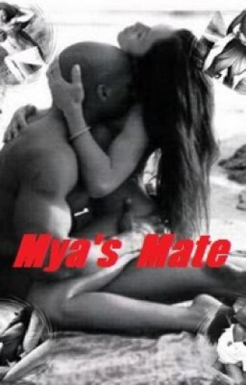 Mya's Mate