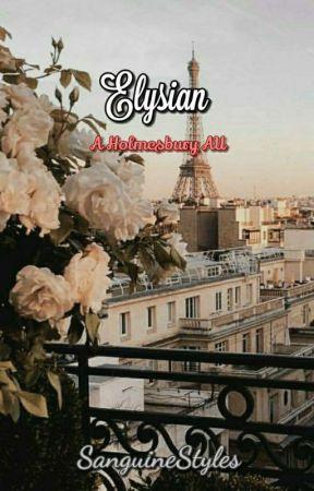 Elysian | a Holmesbury AU by SanguineStyles