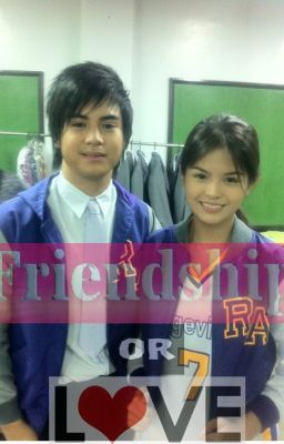 Friendship or Love ''JhaBea''