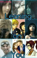 Leaning on You(FF7) by Mrs_Strife