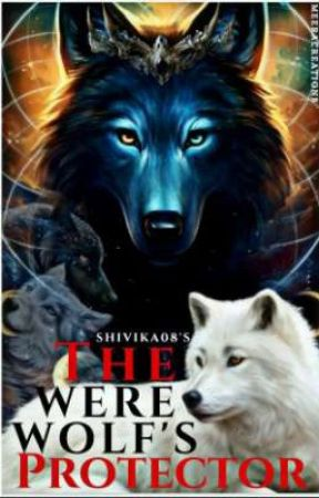 The Werewolves Protector by Shivika08
