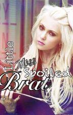 Little Miss Spoiled Brat [On-Hold Series] by Krazziieme