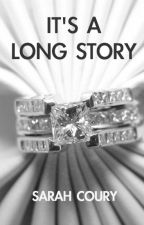 It's a Long Story by SarahCoury