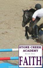 Stone Creek Academy: Faith by AZariadus