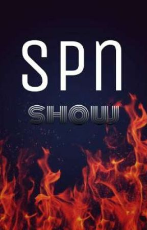 Spn Show by Friendly_boy_Spn
