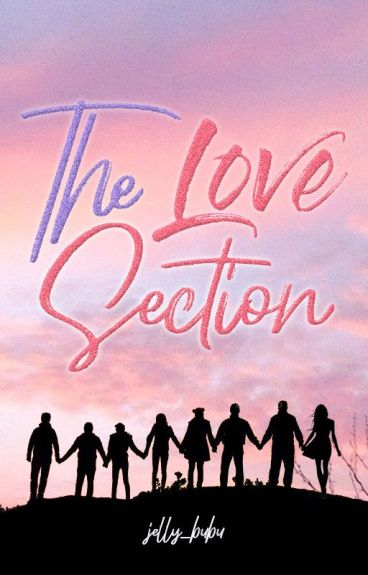 Our Highschool Life: The Love Section